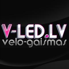 V-LED.lv ''Esi Pamanāms!''